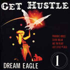 get-hustle-dream-eagle-12-three-one-g-records-2002