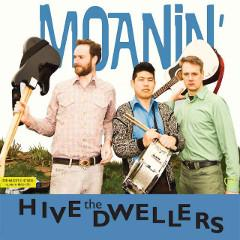 hive-dwellers-moanin-k-records-2014-lp249