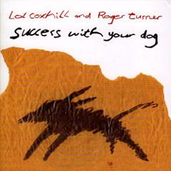 lox-coxhill-roger-turner-success-your-dog-emanem-2010