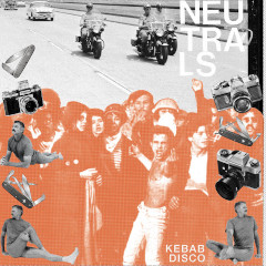 neutrals-kebab-disco-lp-emotional-response-2019