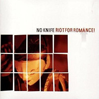 no-knife-riot-romance-cd-day-after-2002