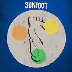 sunfoot-round-dice-fried-combo-mississippi-records-awesome-vistas-2015