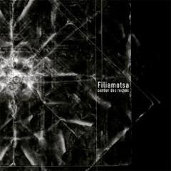 FILIAMOTSA sentier des roches (Whosbrain records 2013)