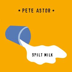 pete-astor-split-milk-fortuna-pop-slumberland-records-2016