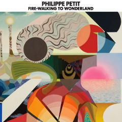 philippe-petit-fire-walking-wonderland-aagoo-records-2012